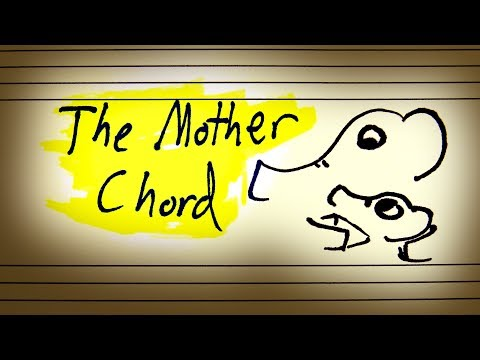 The Mother Chord