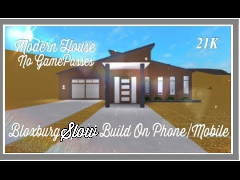 Bloxburg Modern House Slow Build On Phone Mobile No Gamepasses