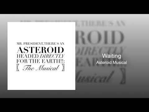 Rob Cantor  Waiting Asteroid Musical