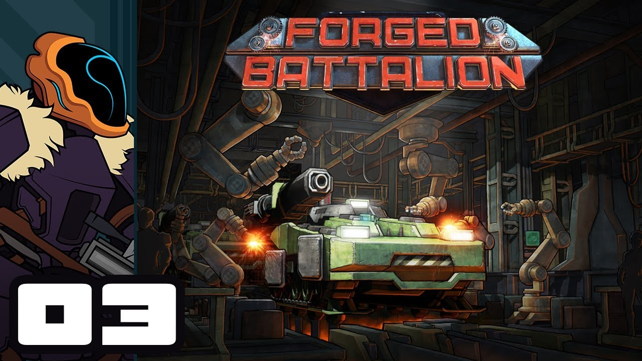 Download Let's Play Forged Battalion - PC Gameplay Part 3 - Race The Clock