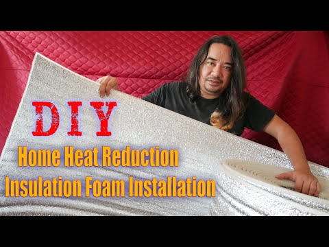 DIY Home Heat Reduction: Insulation Foam Installation│Water