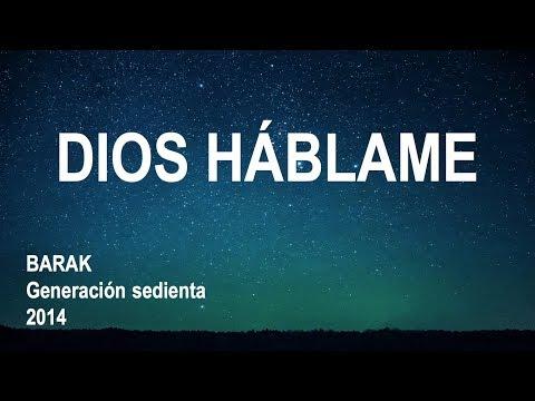 Dios Háblame - Barak (Letra)
