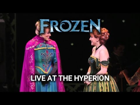 Frozen: Live at the Hyperion - Disney California Adventure - HD