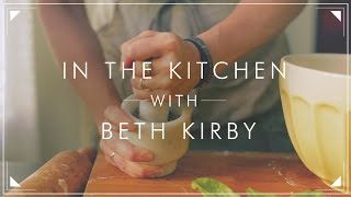 BLDG 25 Blog Presents: In The Kitchen With Beth Kirby Thumbnail
