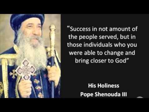 Pope Shenouda Quotes Amp Sermon Youtube