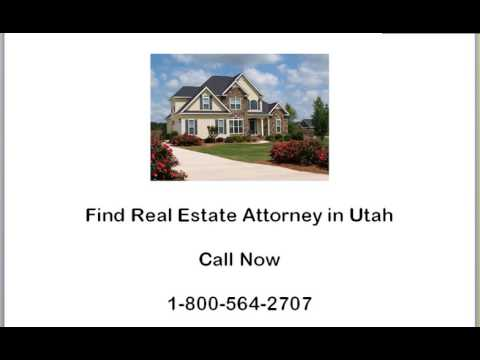 Real Estate Attorney in Utah How to Find the Right One For You