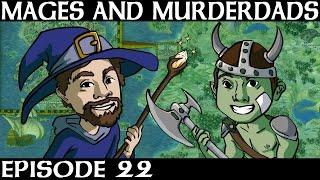 Mages and Murderdads: A Baldur's Gate Show - Ep. 22
