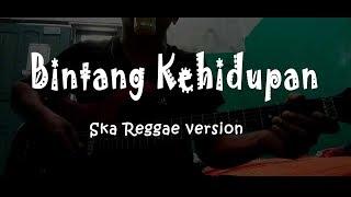 Gambar cover BINTANG KEHIDUPAN Cover (Reggae Ska Version) Nike Ardilla