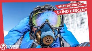 235: Brian Dickinson | Blind Descent of Everest