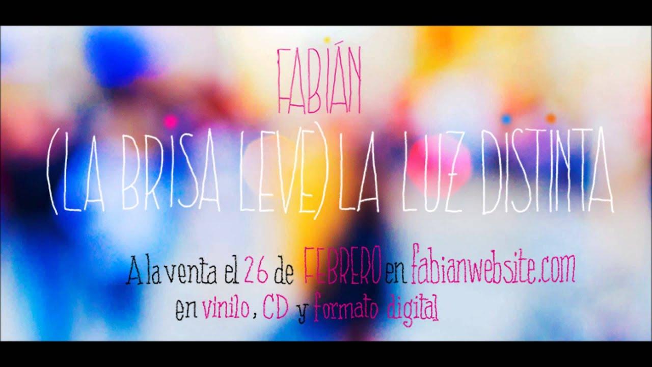 Fabián - La Luz Distinta