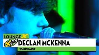 "X96 Lounge X: Declan McKenna ""Isombard"""