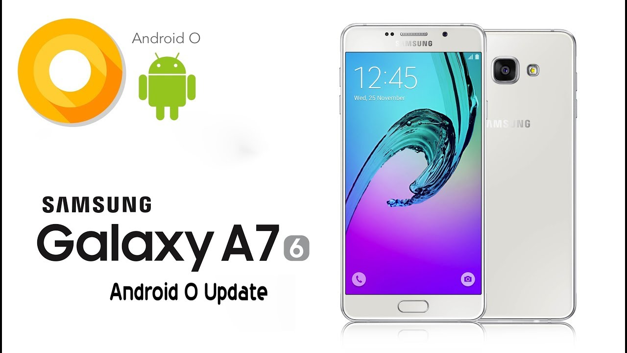 Samsung a7 2016 android 8 0 oreo update