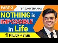 Best Hindi Motivational Speech#nothing Impossible# Sonu Sharma # Life Transformation # Part 2 video
