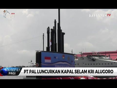 PT PAL Luncurkan Kapal Selam KRI Alugoro