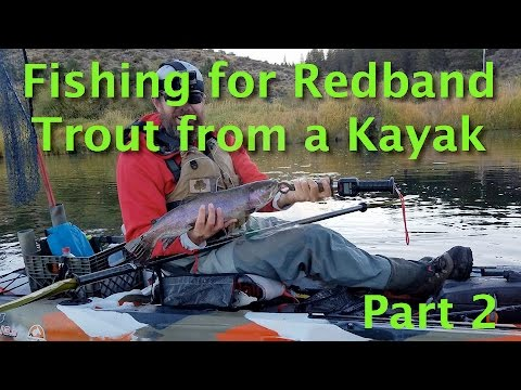 Kayak Fishing The Williamson River For Redband Trout - Part 2