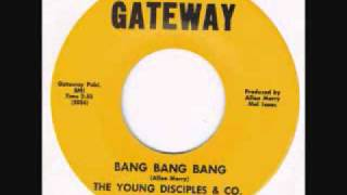 "The Young Disciples & Co. ""Bang Bang Bang"""
