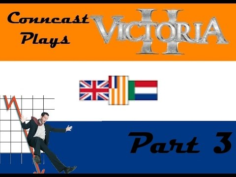 Conncast Plays Victoria 2 SA Part 3: An Afrikaner Disaster