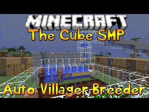 The Cube SMP - Episode 45 - Automatic Villager Breeder