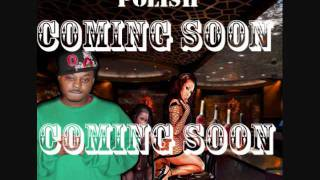 YOUNG POLISH & BIG AMP - FLY GUY (Full Song + DownLoad Link)