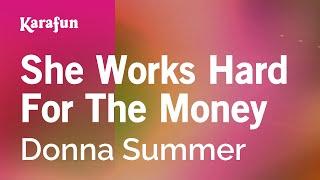 Karaoke She Works Hard For The Money - Donna Summer *