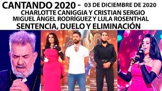 Cantando 2020 - Programa 3/12/20 - 2 parejas cierran la ronda. SENTENCIA-DUELO - ELIMINACIÓN