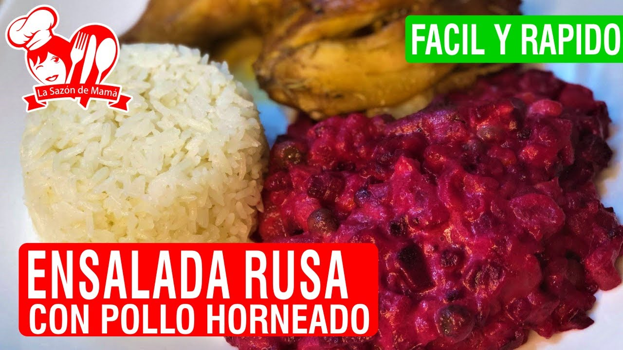 Ensalada Rusa Con Pollo Horneado Receta Peruana Facil Y Rapido La Sazón De Mamá Youtube