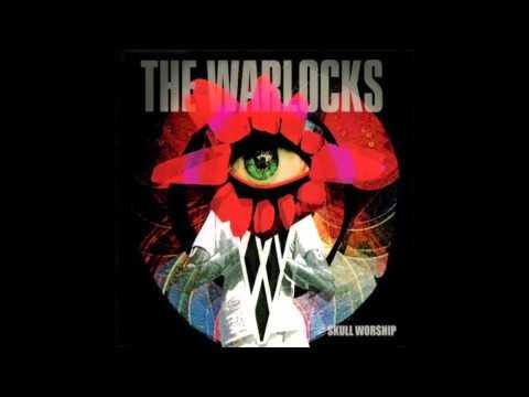 THE WARLOCKS - SKULL WORSHIP [FULL ALBUM]