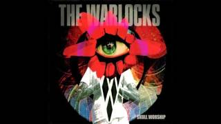 THE WARLOCKS - SKULL WORSHIP [FULL ALBUM]