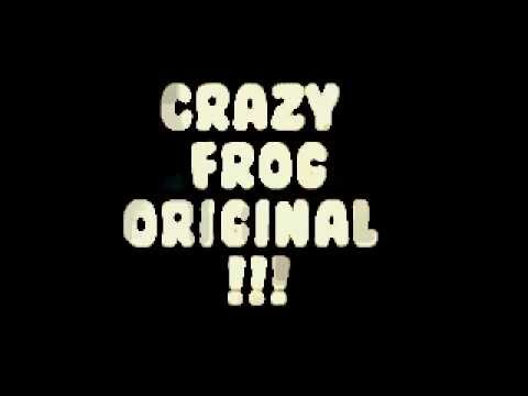 Crazy Frog Original HQ