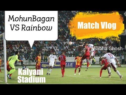 MohunBagan Vs Rainbow 🌠Subha Ghosh 🛬 Cyrus 🔴 Match Vlog ⚽ CFL19