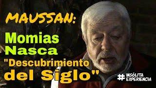 #EnVivo I MOMIAS DE NASCA el Gran Descubrimiento del Siglo: JAIME MAUSSAN. #InsólitaExperiencia