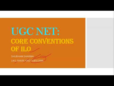 CBSE UGC NET | PAPER 2 | LABOUR LAWS | CORE CONVENTIONS OF ILO | हिंदी में