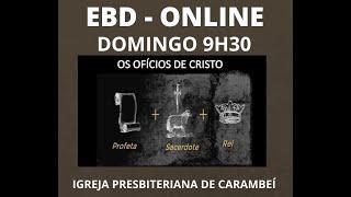 EBD ONLINE : O TRÍPLICE OFÍCIO DE CRISTO JESUS