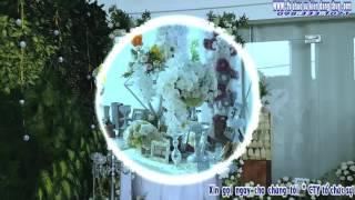 Cty To Chuc Su Kien ĐĂNG THÙY 098 333 1021  trang trí tiệc cưới tại Gia Kiệm