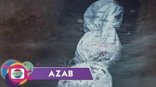 Azab - Lalai Dengan Wasiat Orangtua, Jenazah Anak Hangus Terbakar