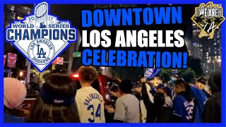 World Champions Dodgers | IRL with A1| downtown Los Angeles