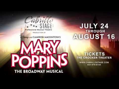 video:Mary Poppins comes to Cabrillo Stage, July 24 - August 16, 2015