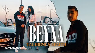 Talibeni feat 6faith - Beyna   باينة // Prod by : SpaceTech