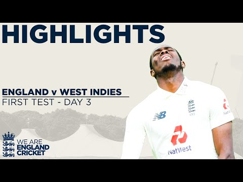 Day 3 Highlights   Windies On Top But Stokes Leads Fightback!   England v West Indies 1st Test 2020