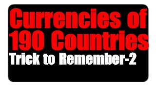 Tricks to Remember Currencies of 190 Countries | Part - 2