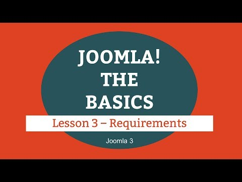 Joomla 3 Tutorial - Lesson 03 - Requirements