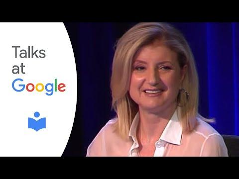 Arianna Huffington | Talks at Google