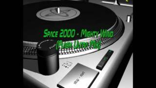 Space 2000 - Mighty Wind (Flash Ultra Mix)