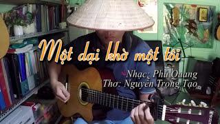 Một dại khờ một tôi (Slow Guitar) - Anhbaduy Guitar Cà Mau