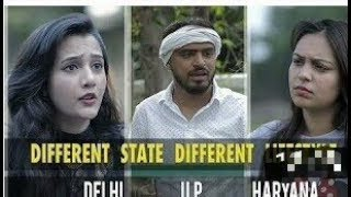 Different State Different Lifestyle(Delhi,UP, Haryana)
