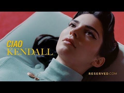 #CiaoKendall – Kendall Jenner x RESERVED – AW19 campaign
