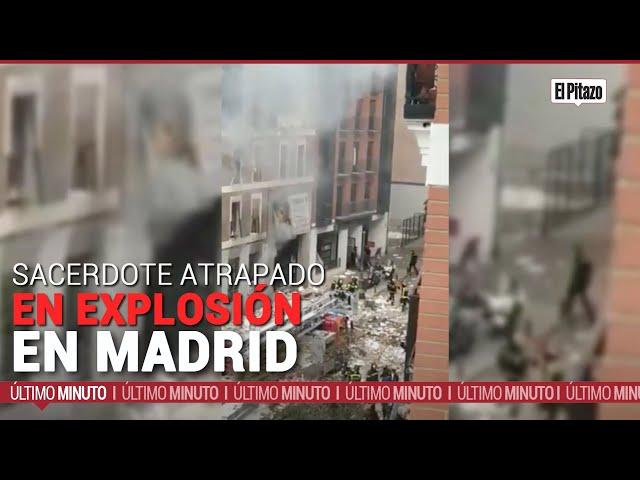 Así narró su tragedia el sacerdote atrapado en explosión en Madrid