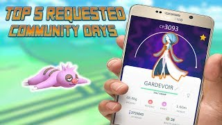 Top 5 Requested Community Days In Pokemon Go!