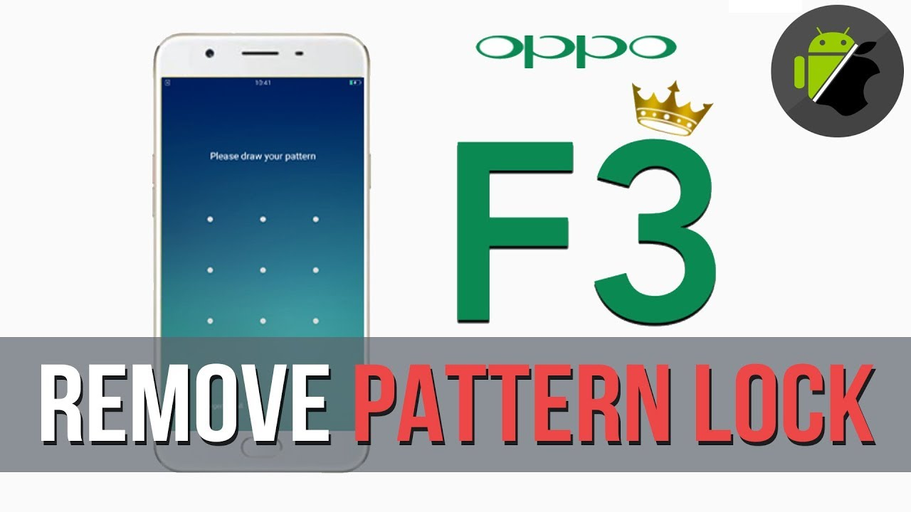 How to Remove pattern lock OPPO F3 without firmware