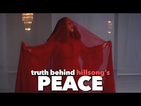 """THE TRUTH BEHIND HILLSONG'S NEW """"PEACE"""" MUSIC VIDEO"""